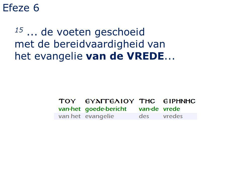 Efeze 6 15... de voeten geschoeid met de bereidvaardigheid van het evangelie van de VREDE...