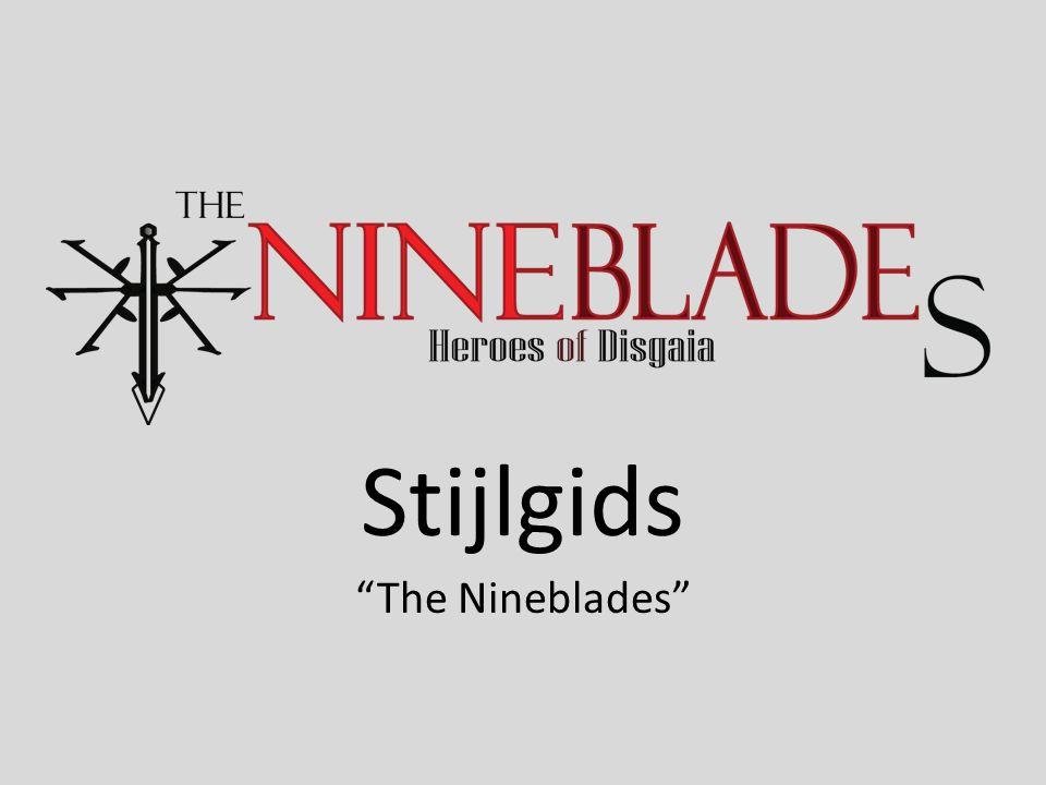 Stijlgids The Nineblades