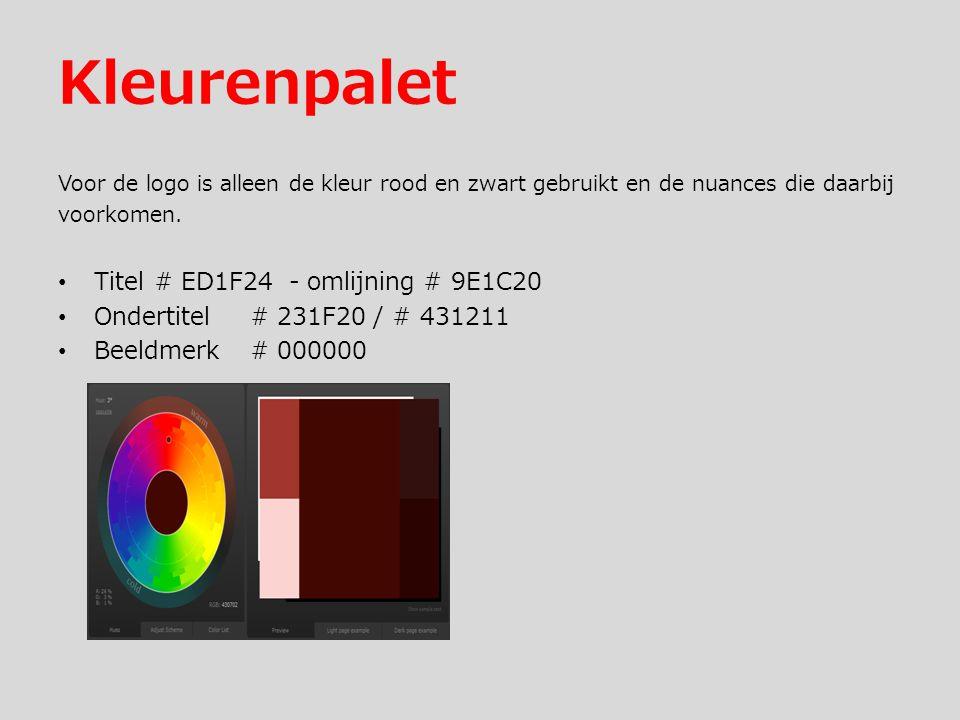 Kleurenpalet Voor de logo is alleen de kleur rood en zwart gebruikt en de nuances die daarbij voorkomen.