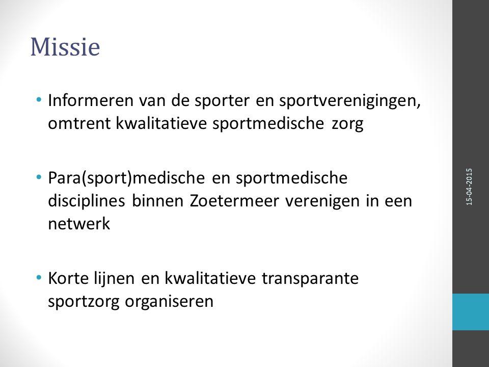 Visie Korte communicatie lijnen: sporter, trainer, (para)medici Transparantie van begeleiding en behandeling Heldere afspraken Begeleiding preventief en curatief 15-04-2015