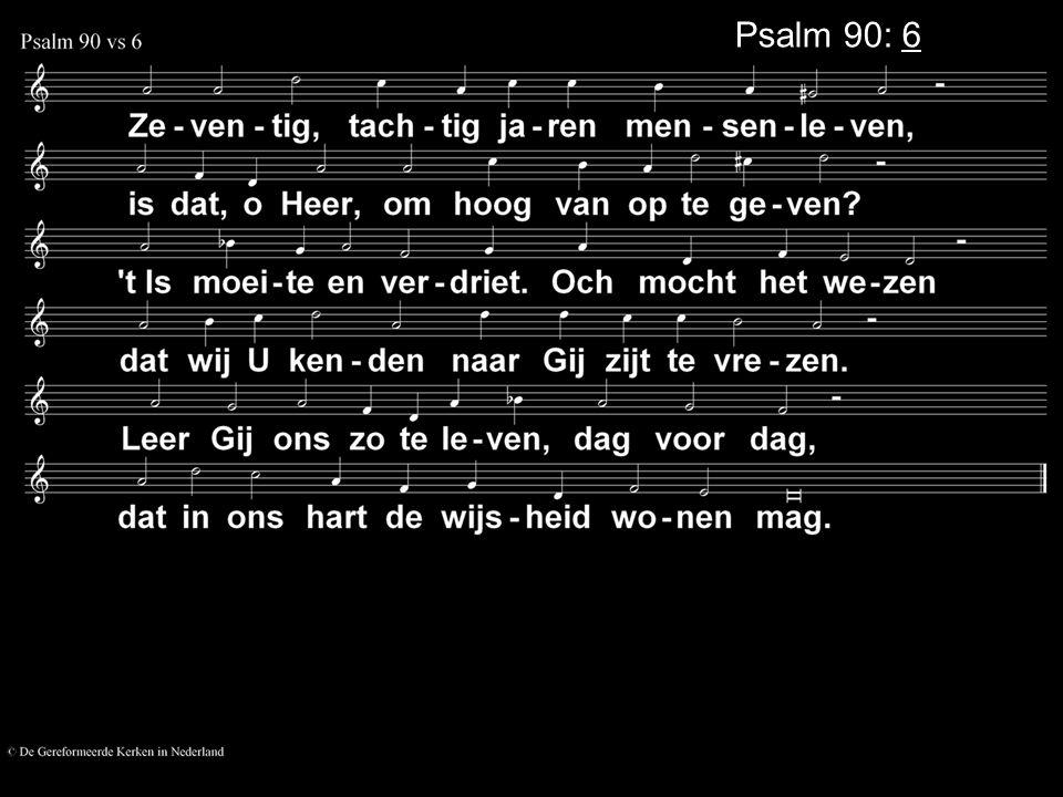 Psalm 90: 6