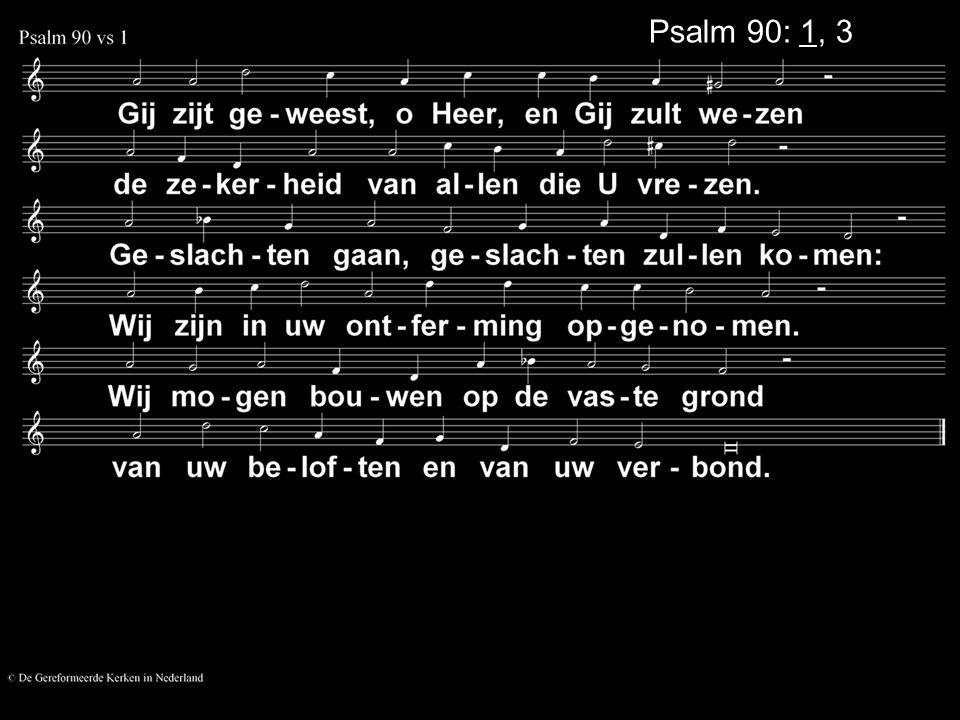 Psalm 90: 1, 3