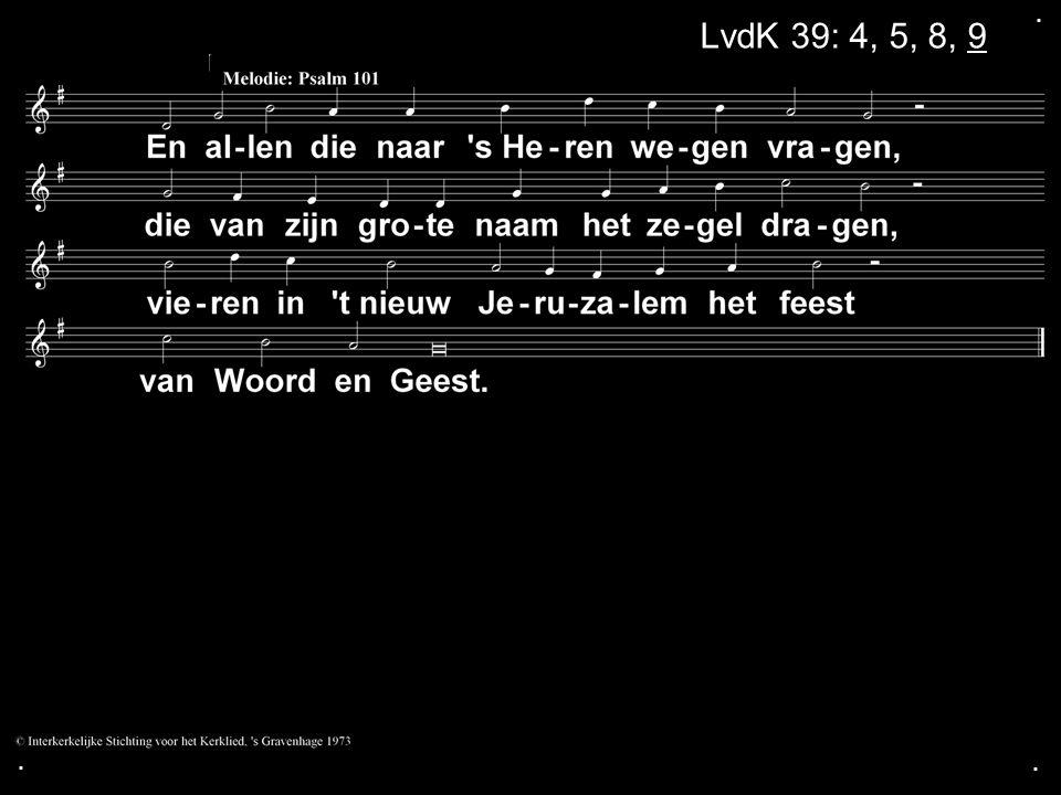 ... LvdK 39 LvdK 39: 4, 5, 8, 9