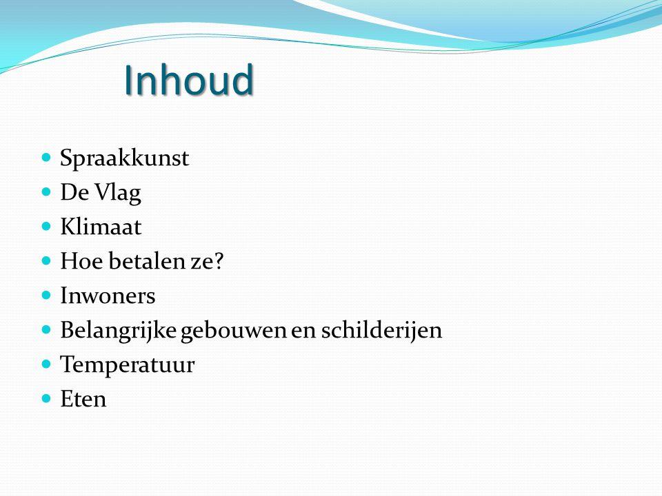 Inhoud Spraakkunst De Vlag Klimaat Hoe betalen ze.