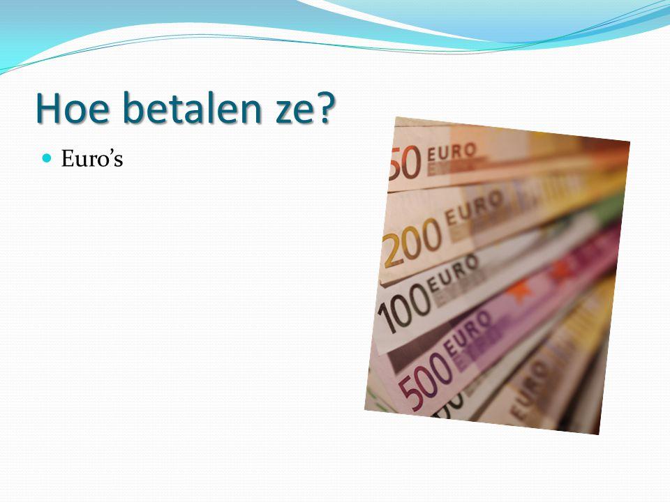 Hoe betalen ze Euro's