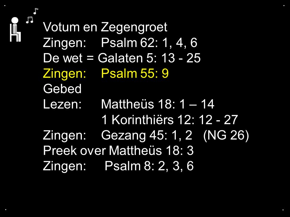 ... Psalm 55: 9