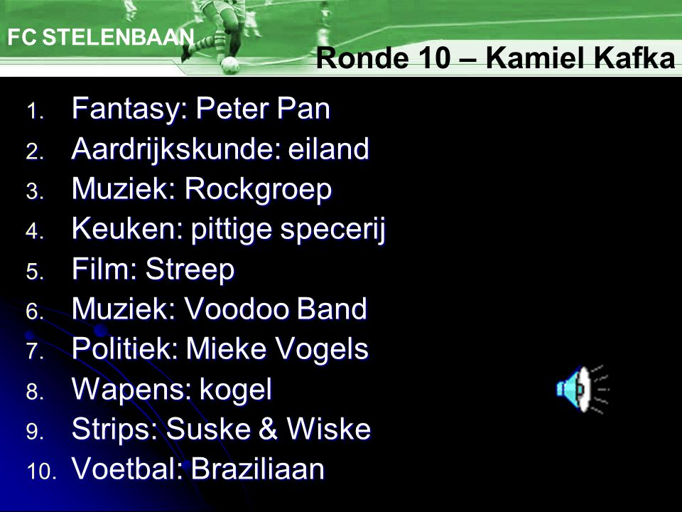 1. Fantasy: Peter Pan 2. Aardrijkskunde: eiland 3.