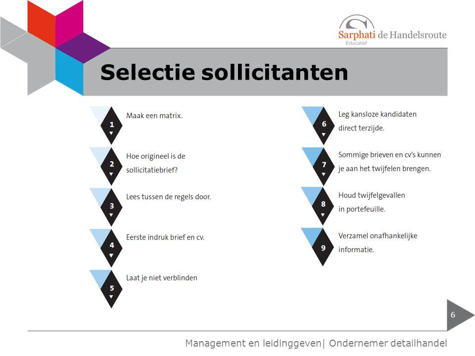Selectie sollicitanten 6 Management en leidinggeven| Ondernemer detailhandel