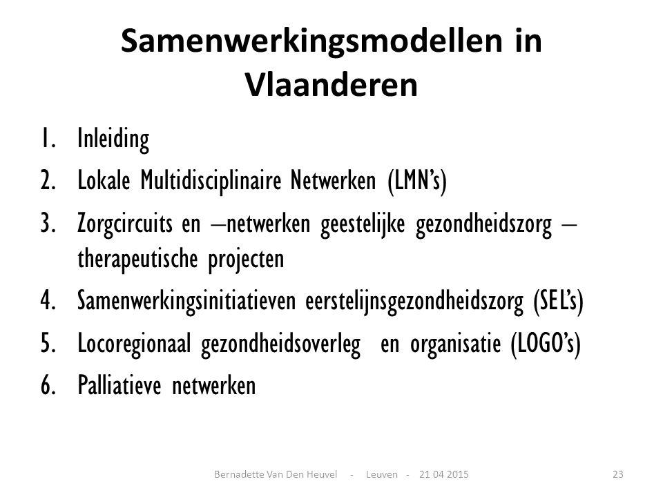 Samenwerkingsmodellen in Vlaanderen 1.Inleiding 2.Lokale Multidisciplinaire Netwerken (LMN's) 3.Zorgcircuits en –netwerken geestelijke gezondheidszorg