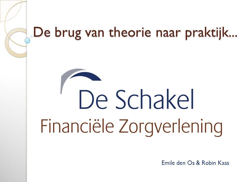 De brug van theorie naar praktijk... Emile den Os & Robin Kaas