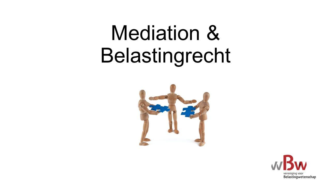 Onderzoek Wat is de functionaliteit van mediation als conflicthanteringssysteem in het fiscale recht.