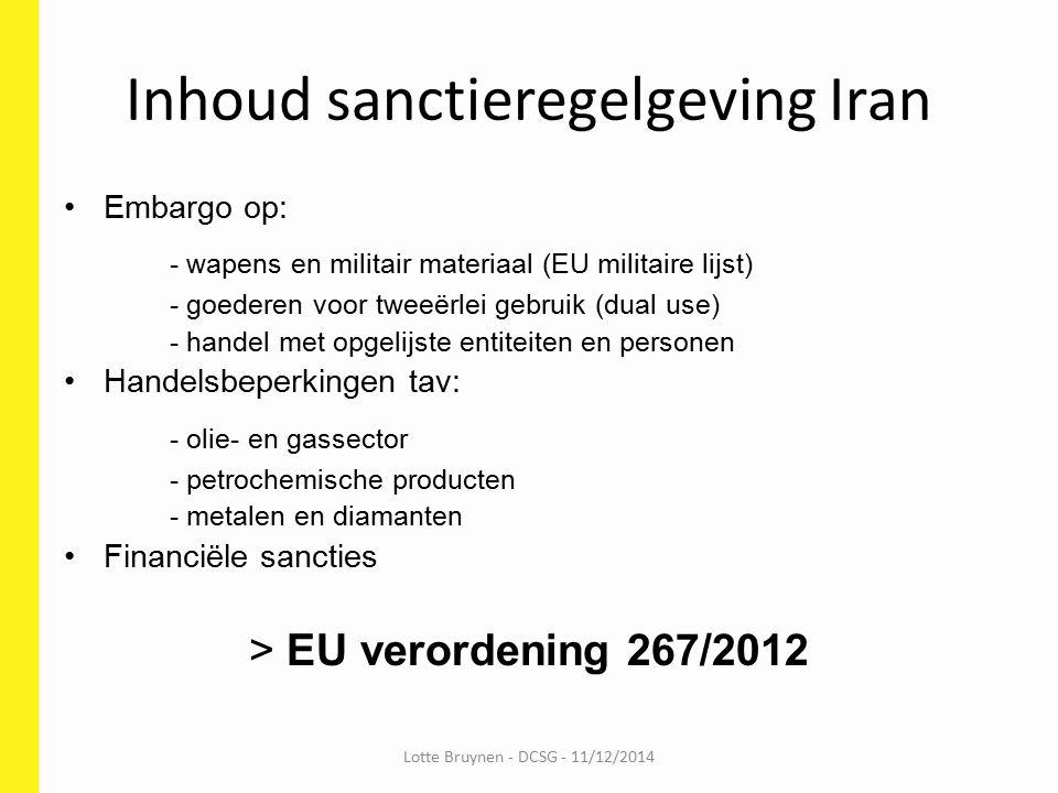 Huidige onderhandelingen Iran (1)  IR/US/EU/FR/GE/UK/CN/R Akkoord nucleair programma Iran: eind nov.