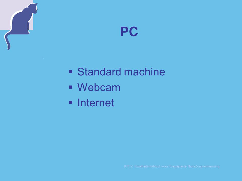 Result: the organisation  Project management  Digitalizing protocols, forms etc.
