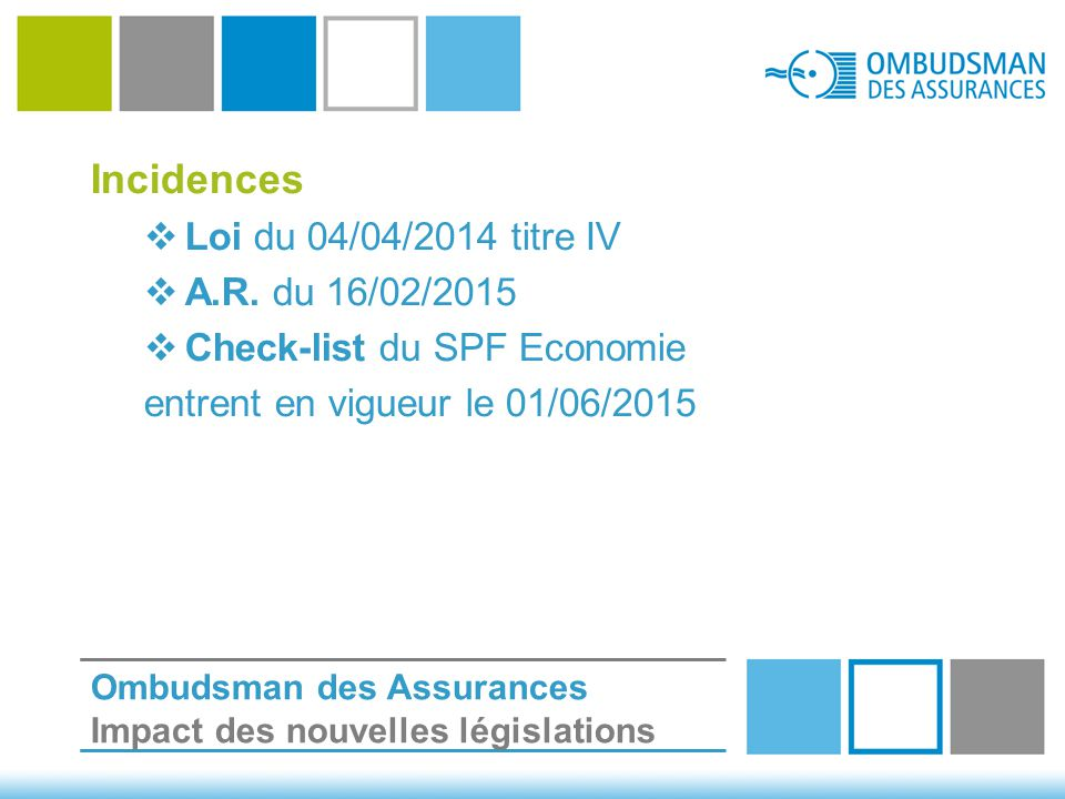Incidences  Loi du 04/04/2014 titre IV  A.R.