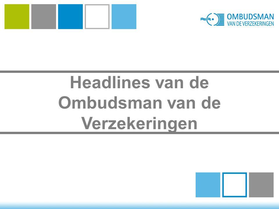 Headlines van de Ombudsman van de Verzekeringen