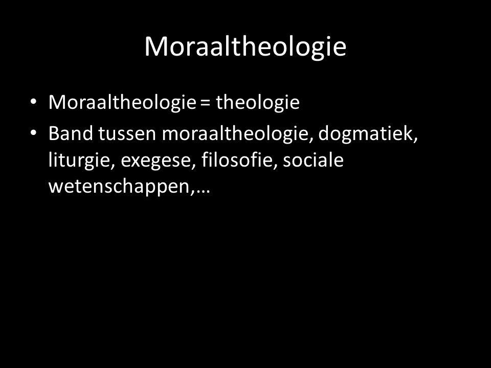 Moraaltheologie Veritatis Splendor (1993) Moraaltheologie niet loskoppelen van de bron Spreken vanuit geworteld-zijn