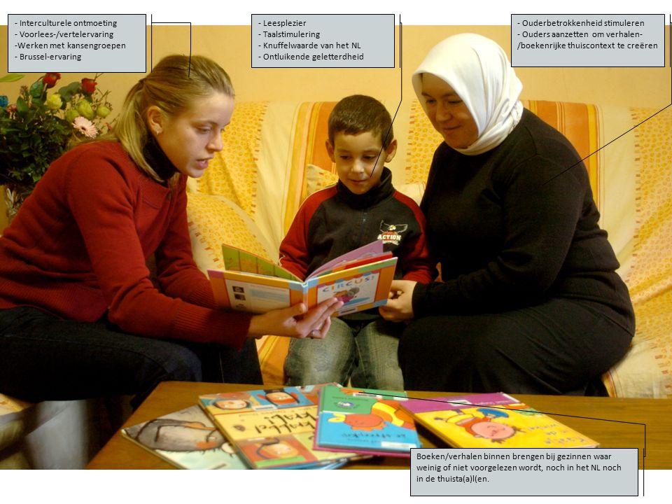 - Ouderbetrokkenheid stimuleren - Ouders aanzetten om verhalen- /boekenrijke thuiscontext te creëren - Leesplezier - Taalstimulering - Knuffelwaarde v