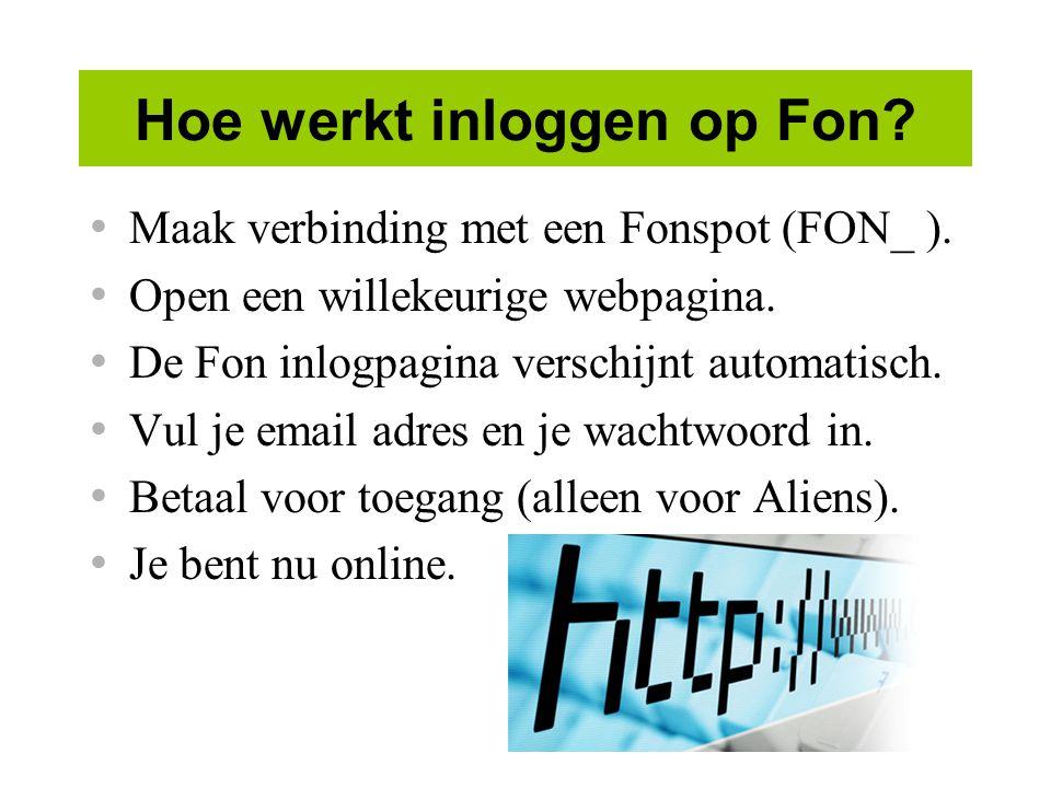 Hoe werkt inloggen op Fon.Maak verbinding met een Fonspot (FON_ ).