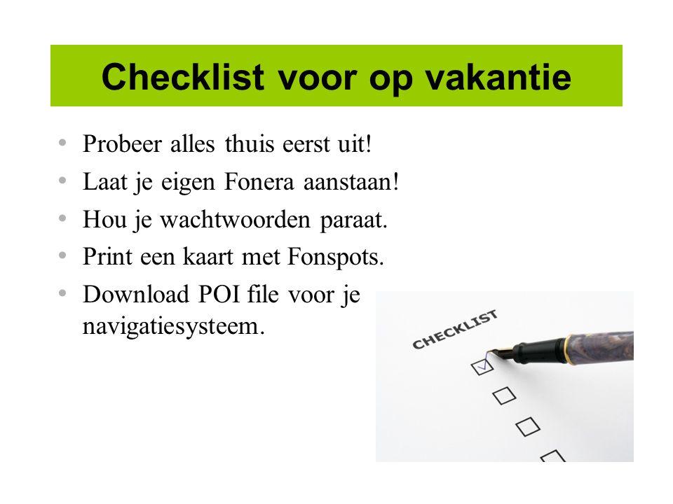 Checklist voor op vakantie Probeer alles thuis eerst uit.