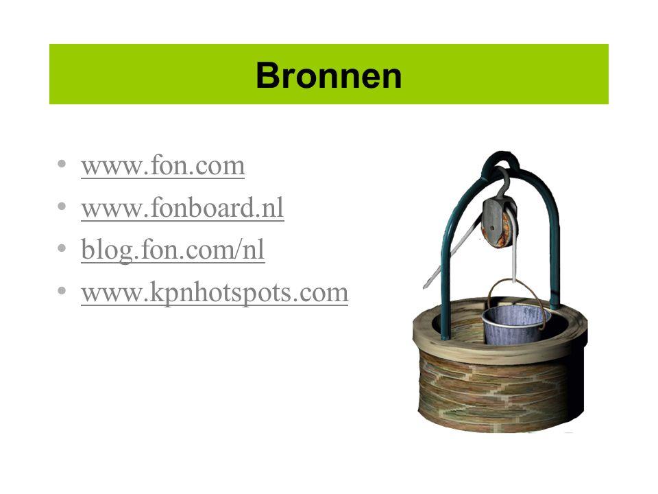 Bronnen www.fon.com www.fonboard.nl blog.fon.com/nl www.kpnhotspots.com