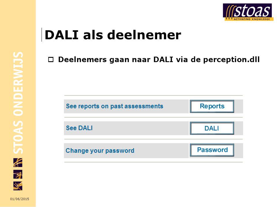 01/06/2015 DALI als deelnemer  Deelnemers gaan naar DALI via de perception.dll