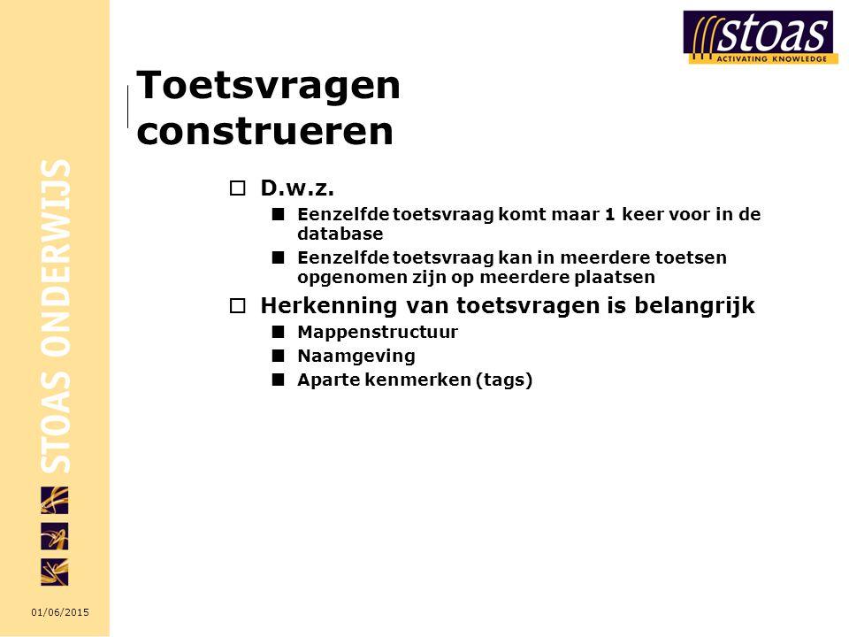 01/06/2015 Toetsvragen construeren  D.w.z.