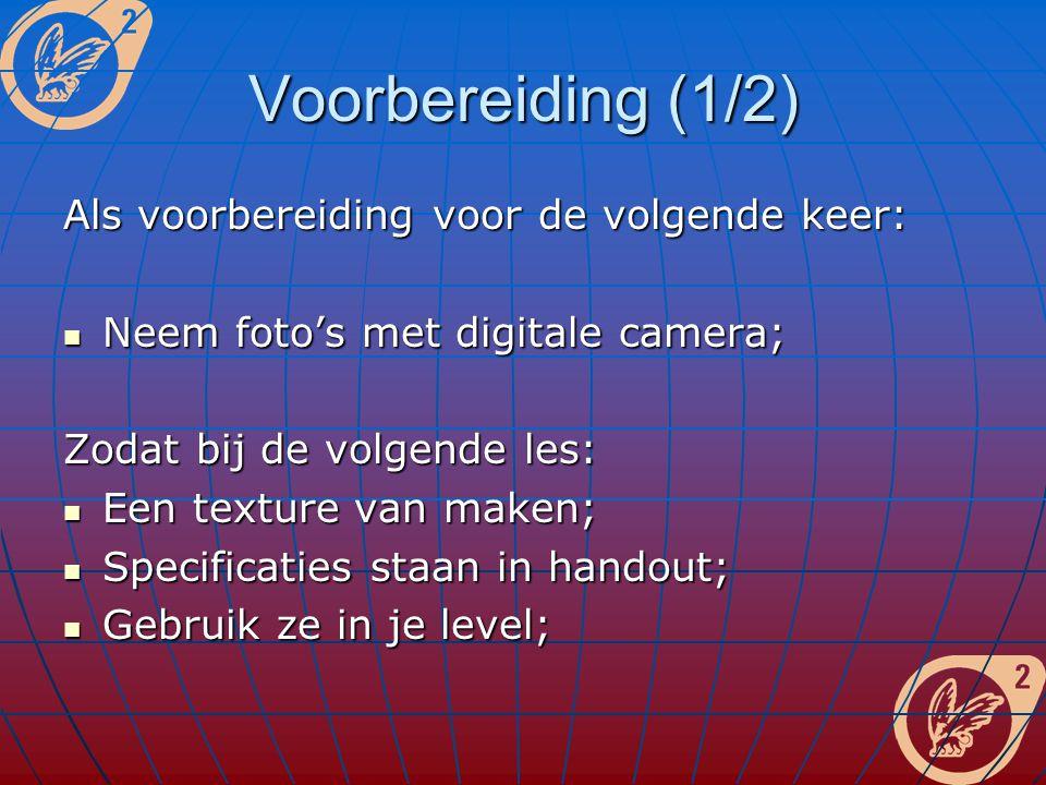 Voorbereiding (2/2) Ook mag: Plaatjes van Internet afhalen; Plaatjes van Internet afhalen; Maar: wel nog bewerken.