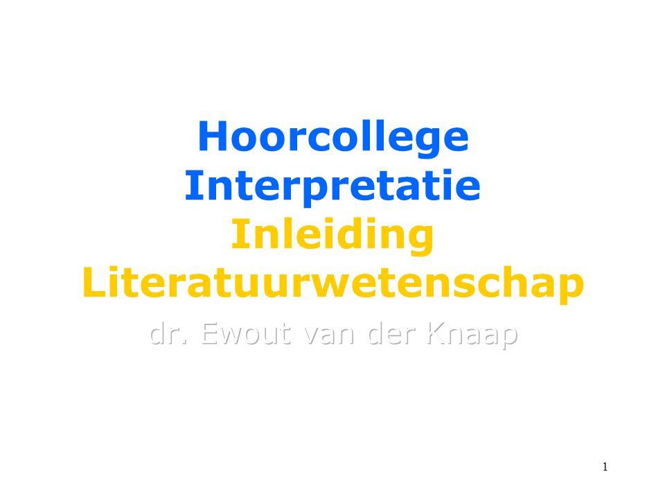 1 Hoorcollege Interpretatie Inleiding Literatuurwetenschap