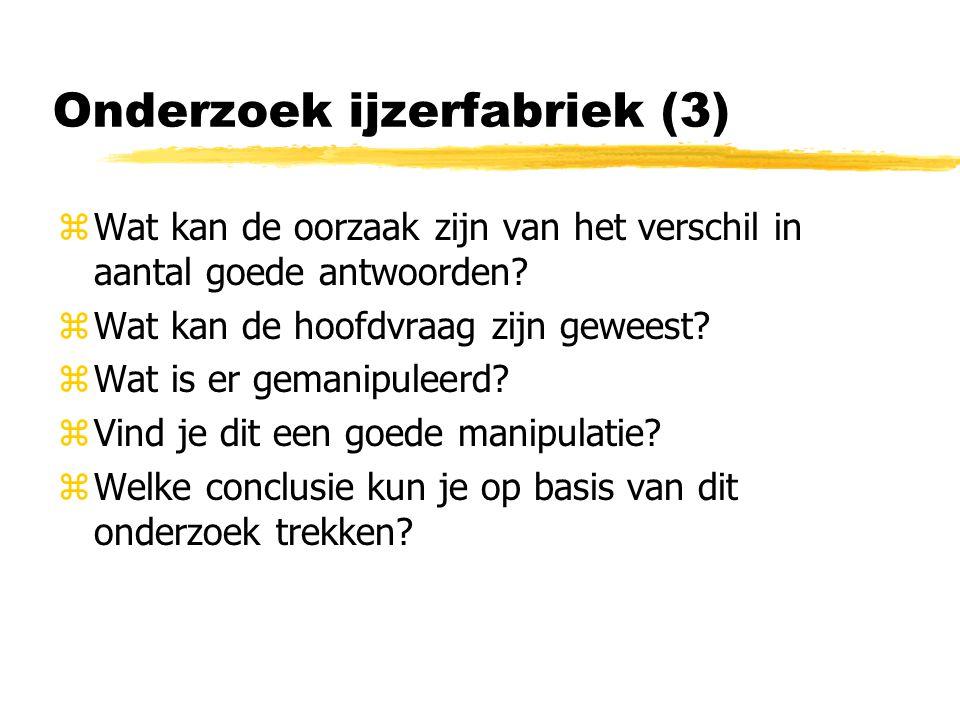 Onderzoek ijzerfabriek (3) zWat kan de oorzaak zijn van het verschil in aantal goede antwoorden.