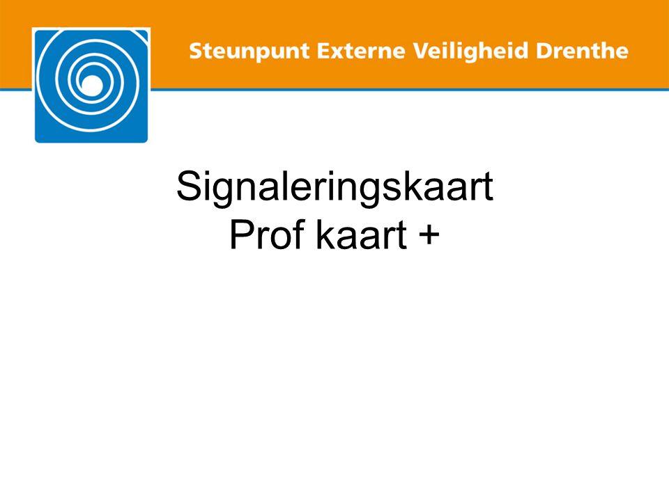 Signaleringsfunctie Informatie of externe veiligheid aan de orde kán komen Andere 'veiligheidsgerelateerde' onderwerpen