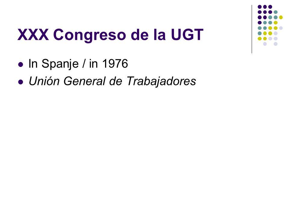 XXX Congreso de la UGT In Spanje / in 1976 Unión General de Trabajadores