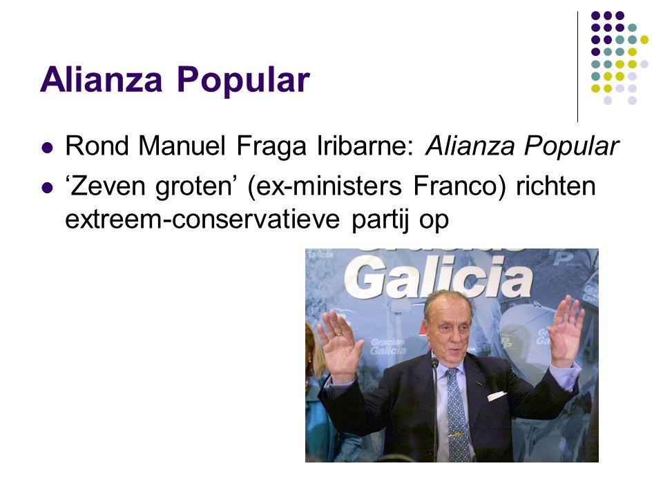 Alianza Popular Rond Manuel Fraga Iribarne: Alianza Popular 'Zeven groten' (ex-ministers Franco) richten extreem-conservatieve partij op