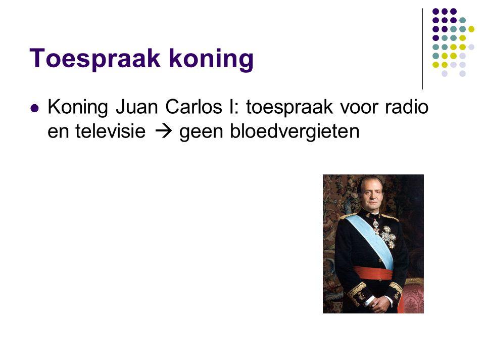 Toespraak koning Koning Juan Carlos I: toespraak voor radio en televisie  geen bloedvergieten