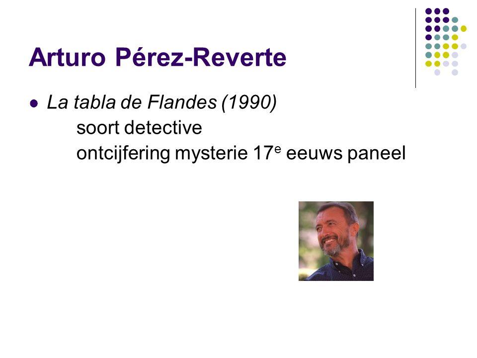 Arturo Pérez-Reverte La tabla de Flandes (1990) soort detective ontcijfering mysterie 17 e eeuws paneel