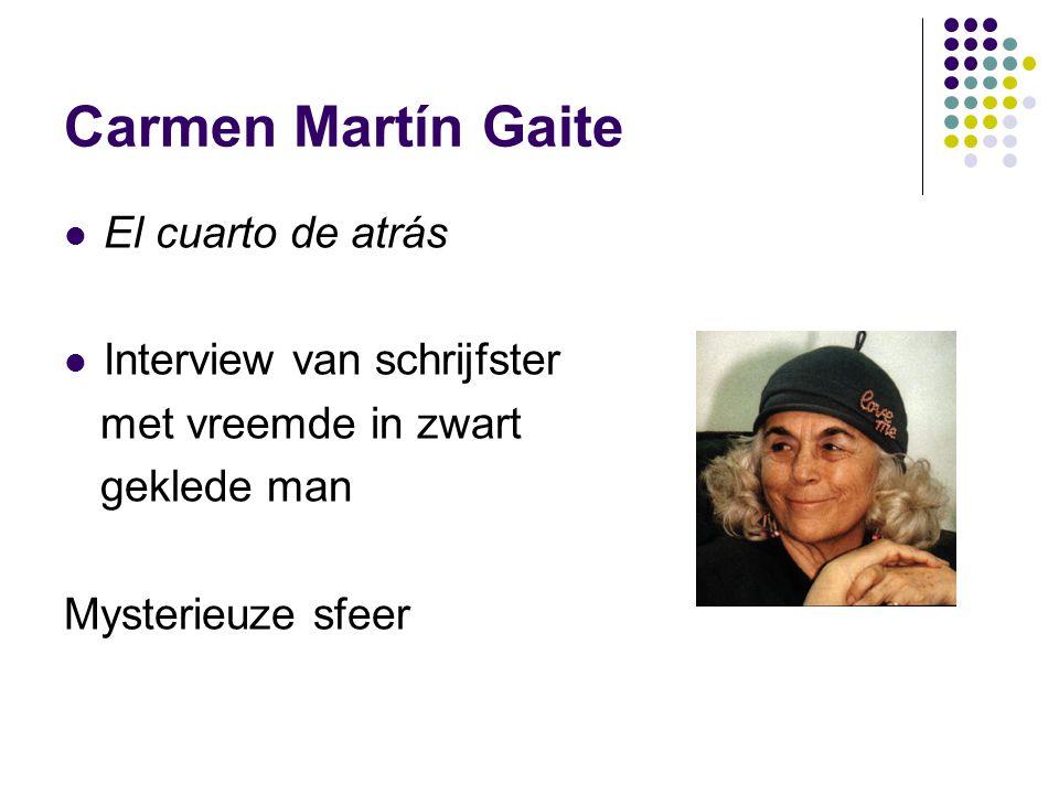 Carmen Martín Gaite El cuarto de atrás Interview van schrijfster met vreemde in zwart geklede man Mysterieuze sfeer