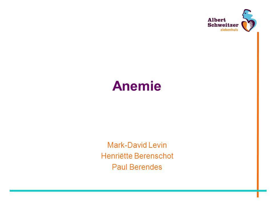 Anemie Mark-David Levin Henriëtte Berenschot Paul Berendes