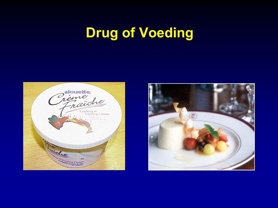 Drug of Voeding