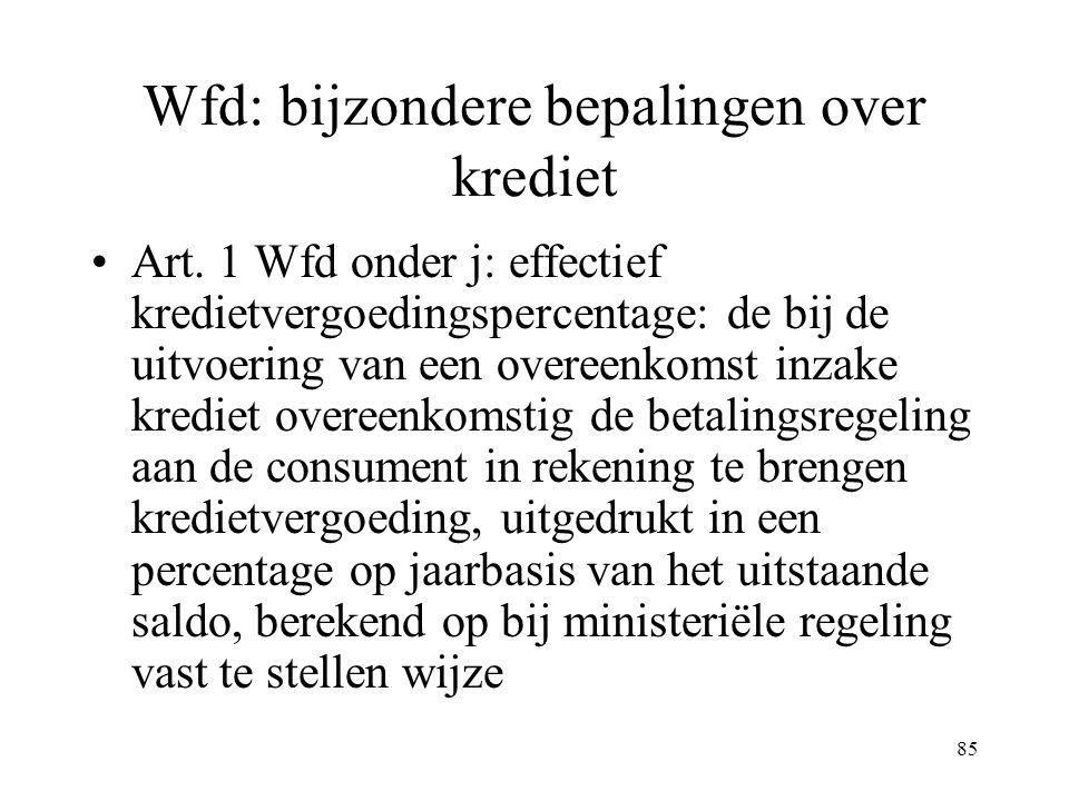 85 Wfd: bijzondere bepalingen over krediet Art.