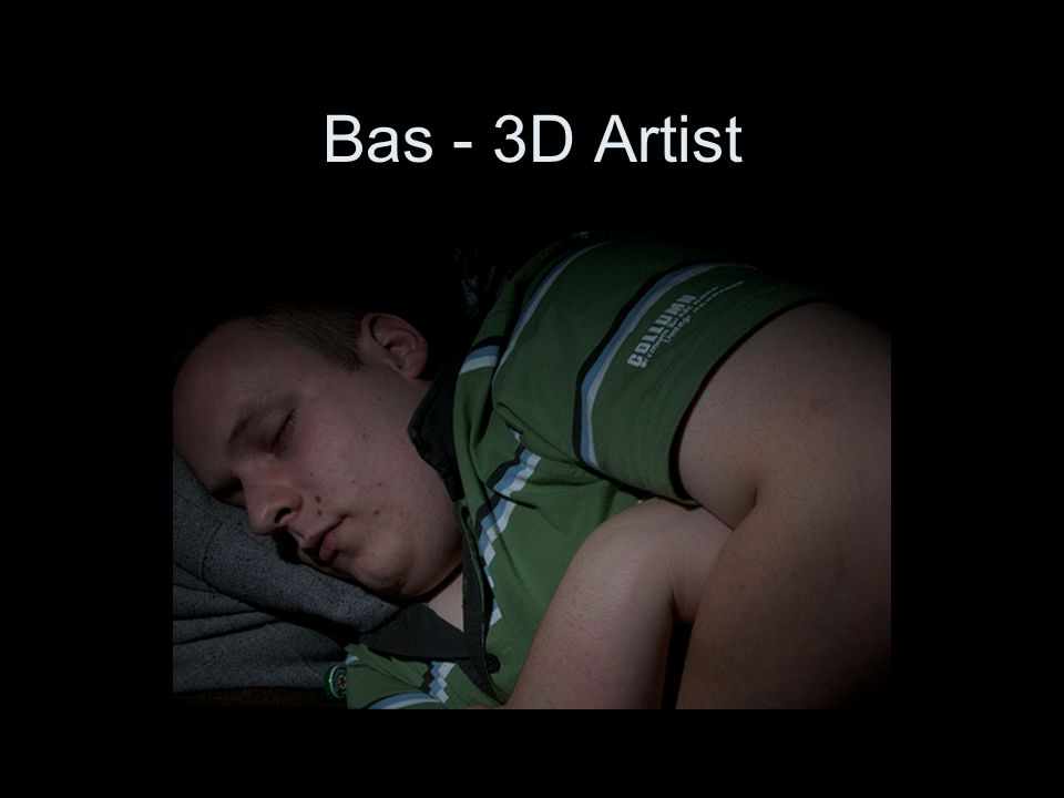 Bas - 3D Artist
