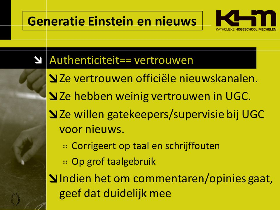 Generatie Einstein en nieuws Authenticiteit== vertrouwen Ze vertrouwen officiële nieuwskanalen.