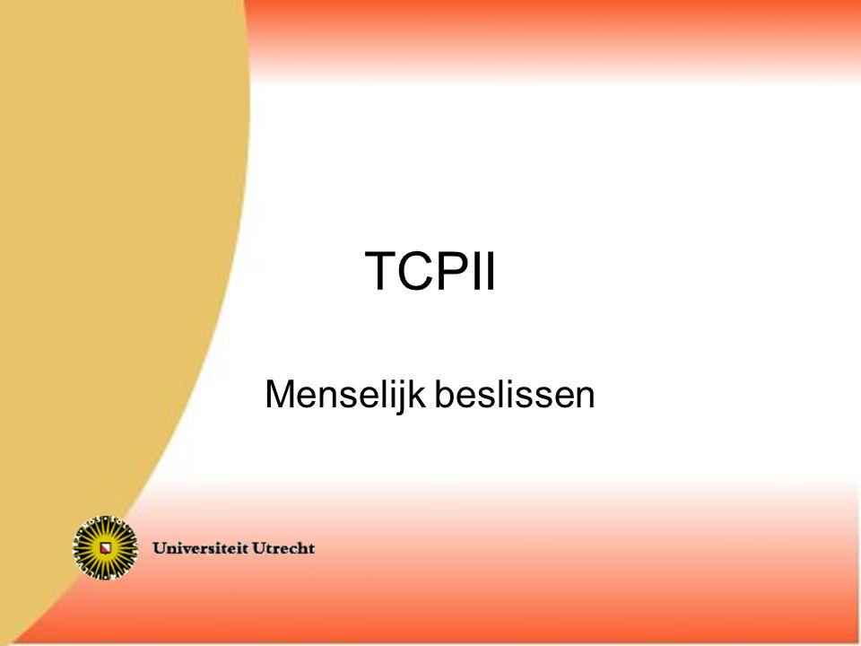 TCPII Menselijk beslissen