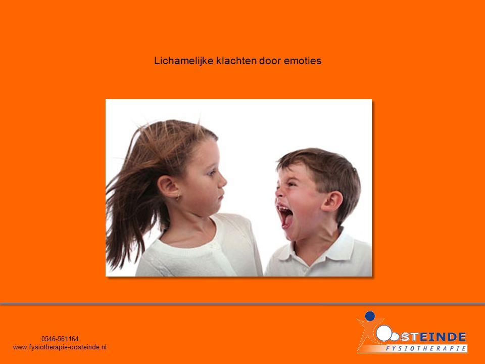 0546-561164 www.fysiotherapie-oosteinde.nl Lichamelijke klachten door emoties