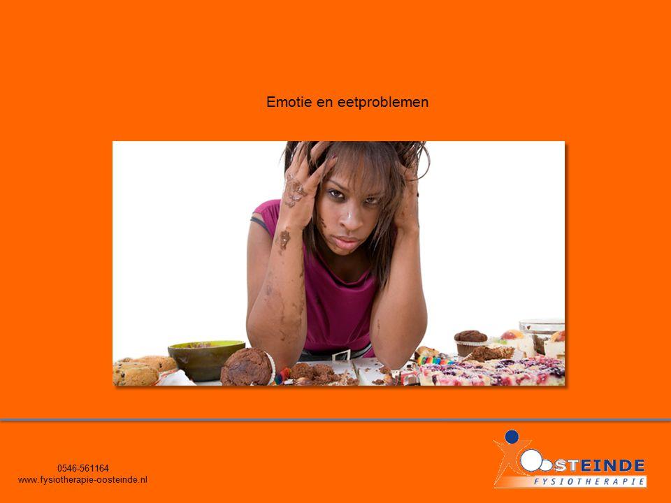 0546-561164 www.fysiotherapie-oosteinde.nl Emotie en eetproblemen