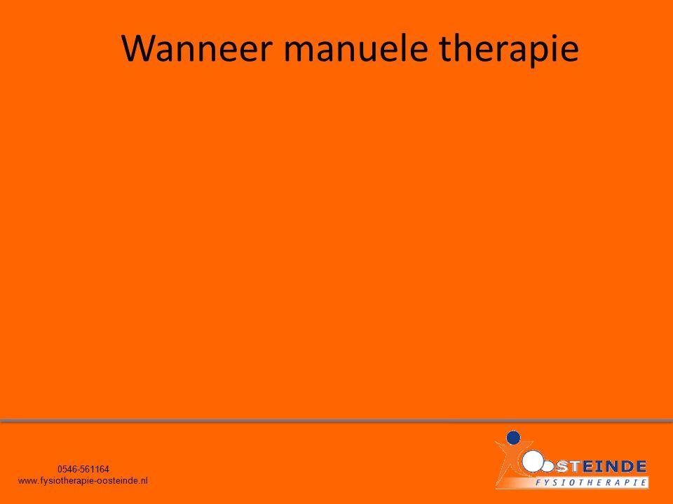 0546-561164 www.fysiotherapie-oosteinde.nl Wanneer manuele therapie