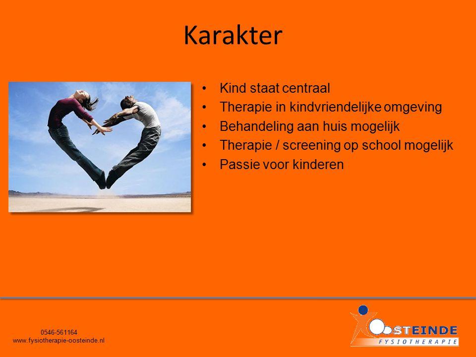 Karakter 0546-561164 www.fysiotherapie-oosteinde.nl Kind staat centraal Therapie in kindvriendelijke omgeving Behandeling aan huis mogelijk Therapie /