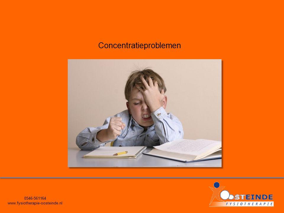 0546-561164 www.fysiotherapie-oosteinde.nl Concentratieproblemen
