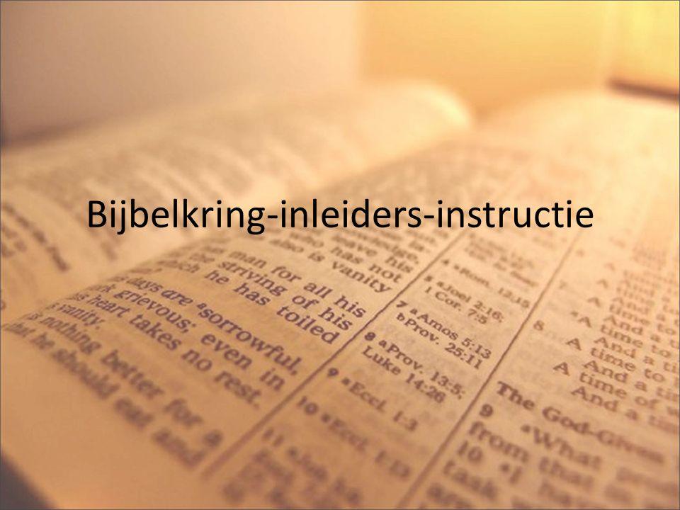 Indeling instructie Inleiding; kringen op Panoplia Voorbereiding - eigen bijbelstudie - gespreksopzet - avondopzet - liederen - gebed De avond zelf