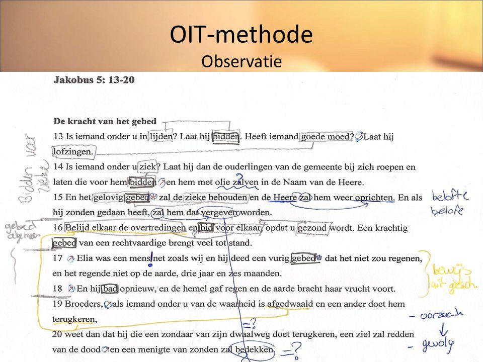 OIT-methode Interpretatie Wat wordt bedoeld? Tekstverwijzingen, verklaringen, bk-reader.
