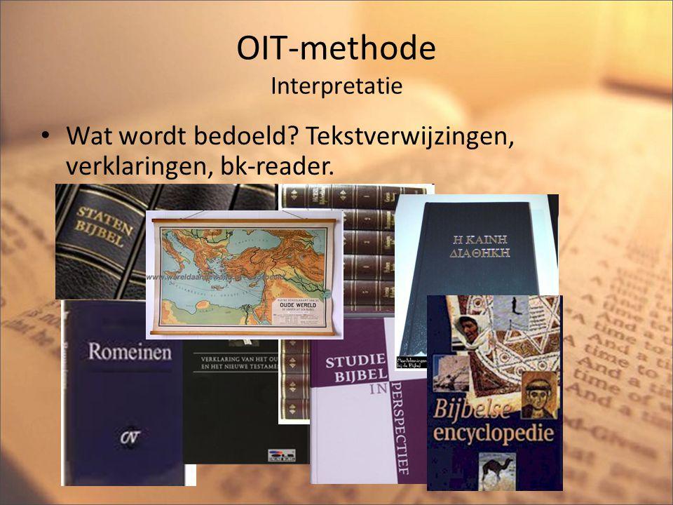 OIT-methode Toepassing Wat kan ik er van leren.Wat leer ik van Gods handelen in dit gedeelte.