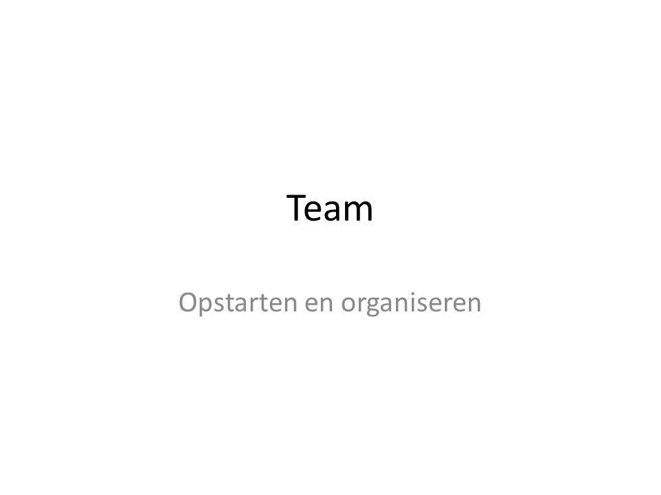 Team Opstarten en organiseren